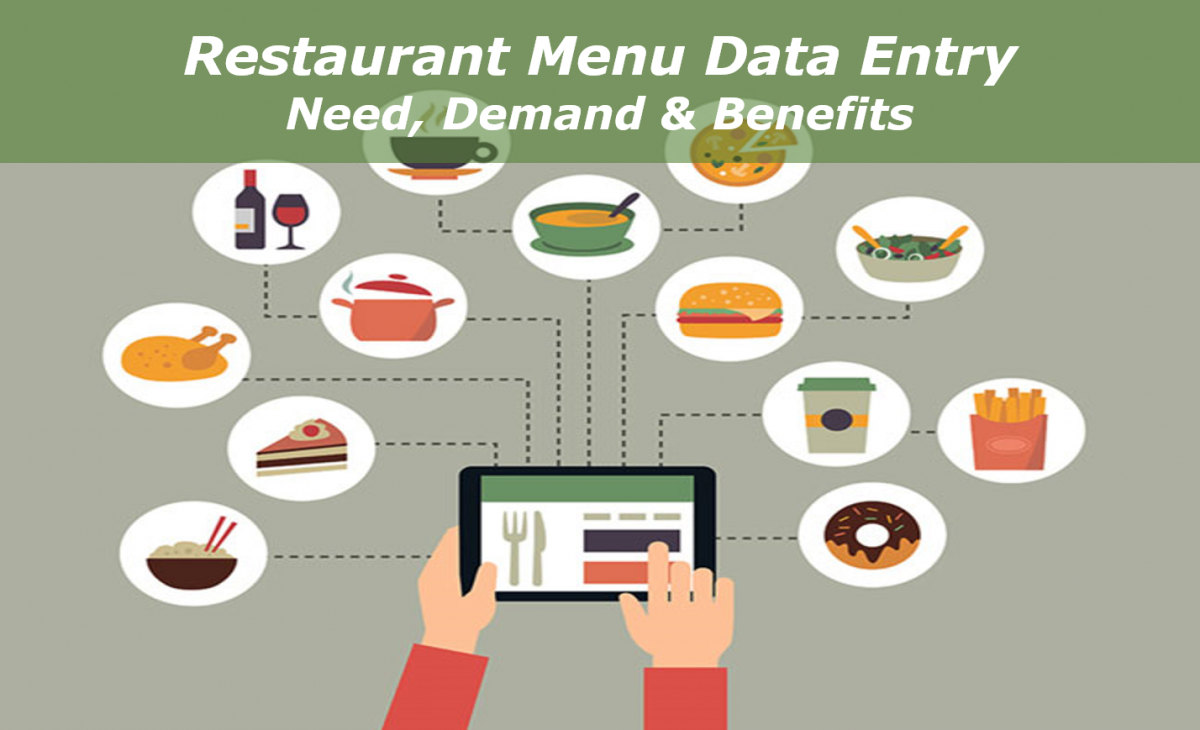 Restaurant Menu Data Entry – Need, Demand & Benefits